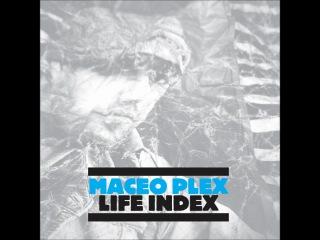 Maceo Plex - Sleazy E